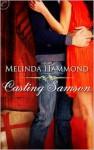 Casting Samson - Melinda Hammond