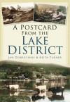 A Postcard from the Lake District - Jan Dobrzynski, Keith Turner
