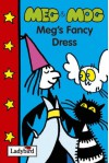 Meg's Fancy Dress - Helen Nicoll, Jan Pieńkowski
