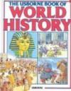 Usborne Book of World History - Anne Millard, Patricia Vanags, Jenny Tyler, Joseph McEwan