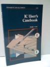 Ic User's Casebook - Joseph J. Carr