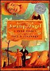 Swamp Angel - Anne Isaacs, Paul O. Zelinsky