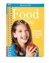 Food & You: Eating Right, Being Strong, and Feeling Great - Lynda Madison