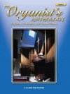 The Organist's Anthology, Vol 2: Preludes, Postludes, & Special Music - Alfred A. Knopf Publishing Company, Warner Brothers