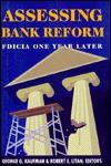 Assessing Bank Reform: Fdicia One Year Later - Robert E. Litan