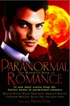 The Mammoth Book of Paranormal Romance - Sherrilyn Kenyon, Kelley Armstrong, Carrie Vaughn, Ilona Andrews, Maria V. Snyder, Cheyenne McCray, Michelle Rowen, Anya Bast, Jeaniene Frost, Holly Lisle, Mary Jo Putney, Anna Windsor, Jean Johnson, C.T. Adams, Cathy Clamp, Eve Silver, Dina James, Catherine Mulvany, Lori