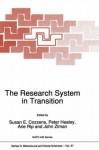 The Research System in Transition (Nato Science Series D: (closed)) - Susan E. Cozzens, Peter Healey, Arie Rip, John Ziman