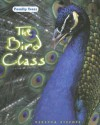 The Bird Class - Rebecca Stefoff