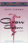 The Crow Eaters - Bapsi Sidhwa