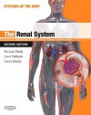 The Renal System: Basic Science and Clinical Conditions - Michael J. Field, Carol Pollock, David Harris
