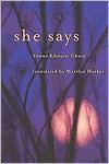 She Says: Bilingual Edition - Vénus Khoury-Ghata, Marilyn Hacker