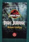Parc Juràssic - Michael Crichton, Joan Mateu, Ernest Riera, Dolors Udina