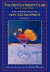 The Devil's Night Club and Other Stories - Nat Schachner, John Pelan, Gavin L. O'Keefe