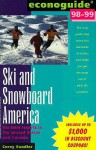Econoguide ... Ski and Snowboard America: The Best Resorts in the United States and Canada - Corey Sandler