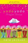 The Yada Yada Prayer Group: Party Edition with Celebrations & Recipes - Neta Jackson