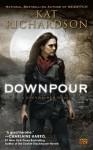 Downpour - Kat Richardson