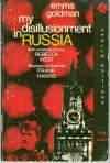 My Disillusionment in Russia - Emma Goldman