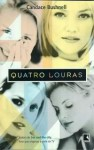 Quatro Louras - Candace Bushnell