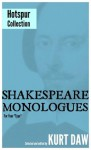 """10 Terrific Shakespeare Monologues for Young Character Men: The """"Hotspur"""" Collection (Shakespeare Monologues for Your """"Type"""") - Kurt Daw, William Shakespeare"""
