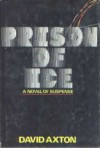 Prison of Ice - David Axton, Dean Koontz