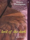 Lord Of The Dark - Dawn Thompson