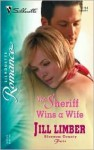 The Sheriff Wins a Wife - Jill Limber
