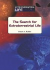 The Search for Extraterrestrial Life - Stuart A. Kallen