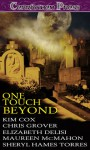 One Touch Beyond - Kim Cox, Chris Grover, Elizabeth Delisi, Sheryl Hames Torres, Maureen McMahon