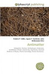 Antimatter - Frederic P. Miller, Agnes F. Vandome, John McBrewster