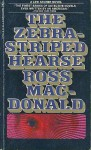 Zebra-Striped Hearse - Ross Macdonald