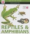 Reptiles & Amphibians - Christopher Mattison, David Alderton, Valentine Davies