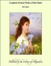 Complete Poetical Works of Bret Harte - Bret Harte
