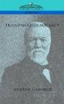 Triumphant Democracy - Andrew Carnegie