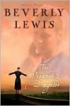 The Preacher's Daughter (Annie's People Series #1) - Beverly Lewis