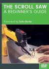 The Scrollsaw - A Beginner's Guide DVD - John A. Burke