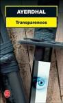 Transparences - Ayerdhal