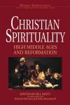 Christian Spirituality II: High Middleages and Reformation (World Spirituality: An Encyclopedic History of the Religious Quest, Volume 17) - Jill Raitt, Bernard McGinn, John Meyendorf