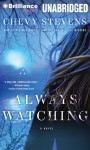 Always Watching - Chevy Stevens, Joyce Bean