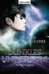 Dunkles Universum: Mondglanz - Ann Aguirre, Michael Pfingstl
