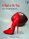 It Had to Be You - Susan Elizabeth Phillips, Anna Fields