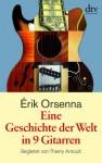 Eine Geschichte der Welt in 9 Gitarren - Érik Orsenna, Holger Fock, Sabine Müller