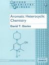Aromatic Heterocyclic Chemistry - Andrew Davies