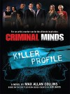 Killer Profile (Criminal Minds, Book 2) - Max Allan Collins