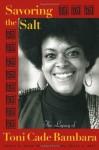 Savoring the Salt: The Legacy of Toni Cade Bambara - Linda J. Holmes, Cheryl A. Wall