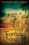 Fortunes Rising - James Wilson