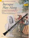 Baroque Play Along: 12 Favorite Works From The Baroque Era, With Authentic Orchestral Backing Tracks Clarinet Book/Cd (Schott Master Play Along) - Max Charles Davies, Hal Leonard Publishing Company