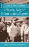 Neger, Neger, Schornsteinfeger - Hans J. Massaquoi, Ulrike Wasel, Klaus Timmermann