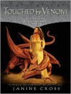 Touched by Venom: Book One of the Dragon Temple Saga - Janine Cross