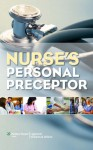 Nurse's Personal Preceptor - Lippincott Williams & Wilkins