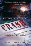 Crash: When UFOs Fall from the Sky - Kevin D. Randle